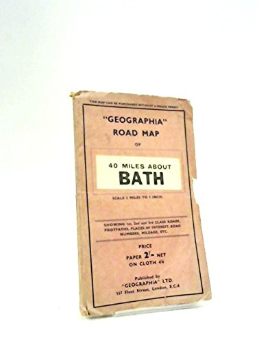 Bath: Geographia Road Map of 40 Miles About