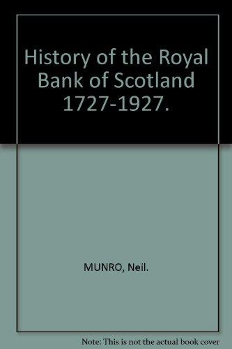 history-of-the-royal-bank-of-scotland-1727-1927