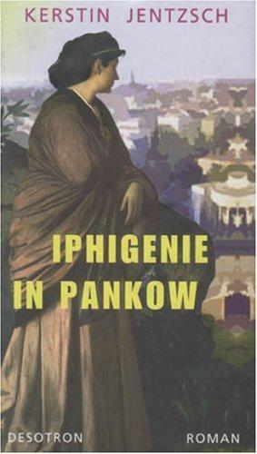 Buchseite und Rezensionen zu 'Iphigenie in Pankow' von Kerstin Jentzsch