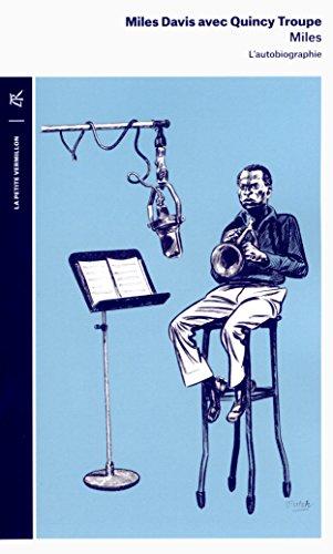 Miles: L'autobiographie par Miles Davis
