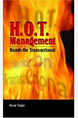 H.O.T. Management: Hands-On Transactional by Bruce Tulgan (2004-05-02) Taschenbuch