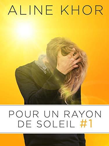 Pour un rayon de soleil, tome 1/3 par  Éditions Textes Gais