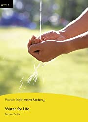Level 2: Water for Life Book and Multi-ROM with MP3 Pack (Pearson English Active Readers) by Bernard Smith (2015-12-24)