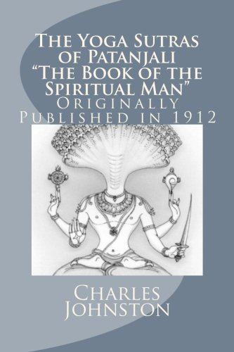 "The Yoga Sutras of Patanjali, ""The Book of the Spiritual Man"""