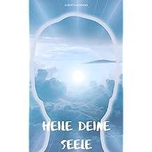 Heile deine Seele (German Edition)