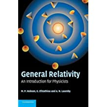 General Relativity Hardback: An Introduction for Physicists