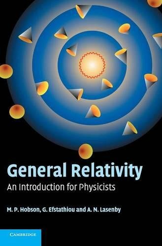 General Relativity Hardback: An Introduction for Physicists por Hobson