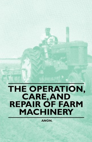 The Operation, Care, and Repair of Farm Machinery (English Edition) - Farm Manure Spreader