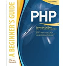 PHP: A BEGINNER'S GUIDE by Vikram Vaswani (2008-10-23)