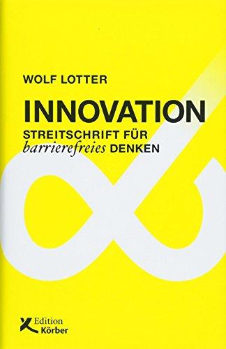 Innovation: Streitschrift für barrierefreies Denken