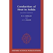Conduction Of Heat In Solids (Oxford Science Publications)