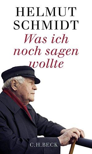 Buchseite und Rezensionen zu 'Was ich noch sagen wollte' von Helmut Schmidt