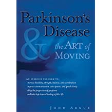 Parkinson's Disease & Art of Moving: Dancing with the Dragon