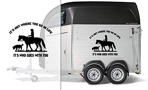 Pferd & Hund mit Spruch | Auto Aufkleber | Pferde Anhänger Aufkleber | It´s not where you go in life - it´s who goes with you -