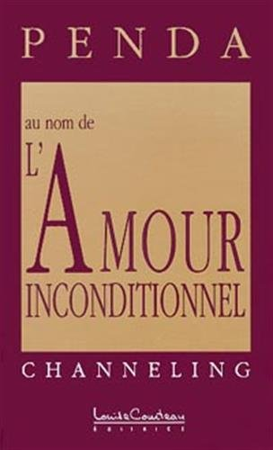 Penda, tome 2 : Au nom de l'amour inconditionnel