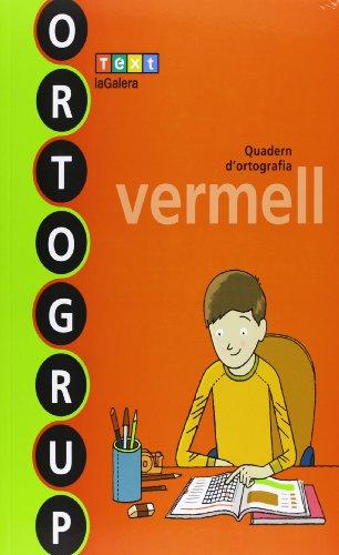 Ortogrup vermell (ORTOGRUP - Quaderns d'ortografia) - 9788441222465
