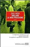 Scarica Libro Dollari la mia passione (PDF,EPUB,MOBI) Online Italiano Gratis