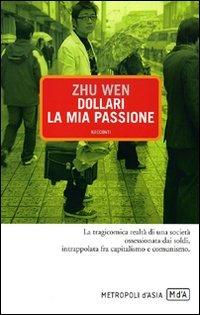 Dollari, la mia passione