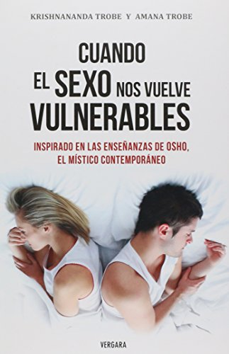 Cuando el sexo nos vuelve vulnerables / When Sex Makes us Vulnerable