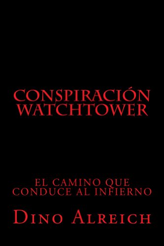 Conspiración Watchtower (Spanish Edition)