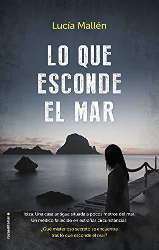 Lo que esconde el mar de Lucía Mallén en pdf
