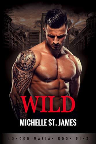 Wild (London Mafia 1)