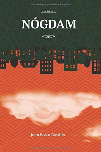 Nógdam (Occidente) por Juan Bosco Castilla