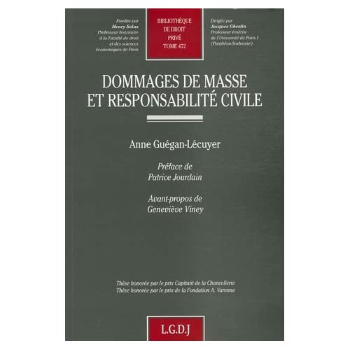 Dommages de masse et responsabilité civile de Anne Guégan-Lécuyer (17 octobre 2006) Broché