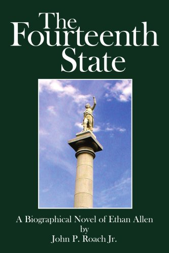 the-fourteenth-state-a-biographical-novel-of-ethan-allen