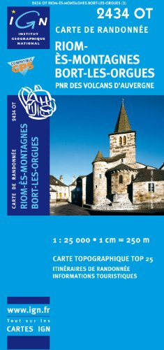 Riom-es-Montagnes/Bort-les-Orgues PNR GPS: IGN.2434OT