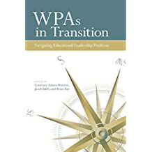WPAs in Transition: Navigating Educational Leadership Positions