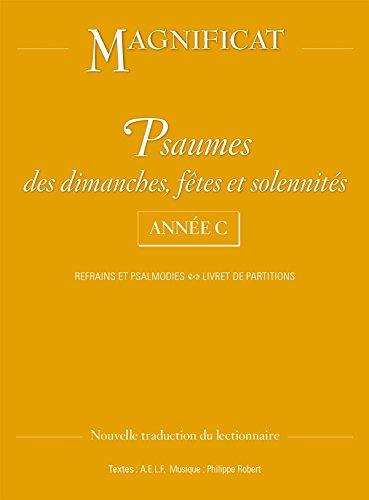 Psaumes des dimanches, fêtes et solennités année C