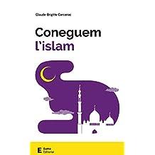 Coneguem l'islam (Catalan Edition)