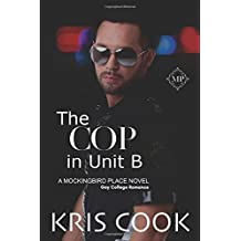 The Cop in Unit B (Mockingbird Place)