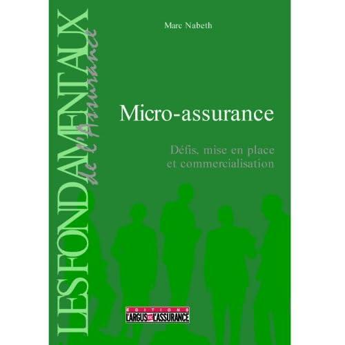 Micro-assurance : Défis, mise en place et commercialisation