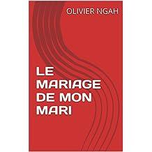 LE MARIAGE DE MON MARI (KANKAN)