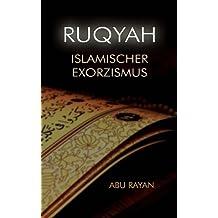 Ruqyah - Islamischer Exorzismus