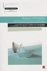 Passeurs d'histoire(s) : Figures des relations France-Québec en histoire du livre