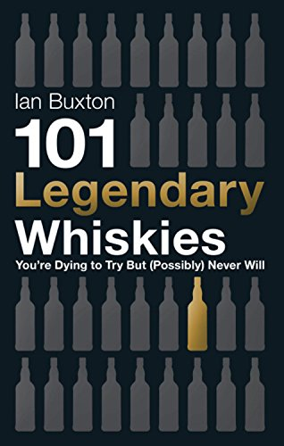 101-legendary-whiskies-youre-dying-to-try-but-probably-never-will