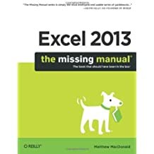 Excel 2013: The Missing Manual 1st by MacDonald, Matthew (2013) Paperback