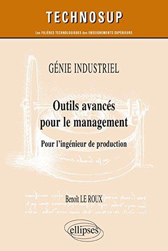 Génie Industriel Outils Avancés pour le Management pour l'Ingénieur de Production