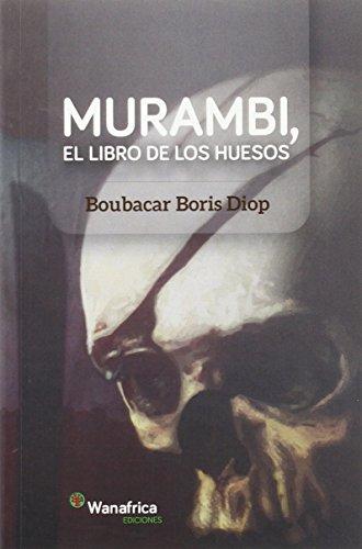 Murambi, El libro de  los despojos por Boris Diop Boubacar