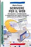Image de Scrivere per il Web. Annotazioni, considerazioni e