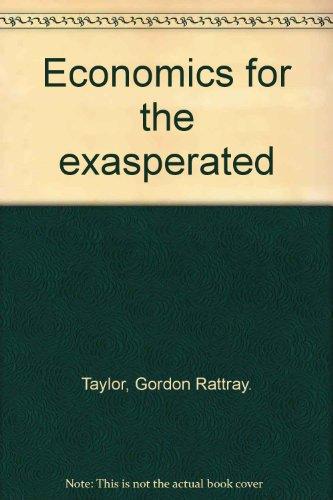 Economics for the exasperated