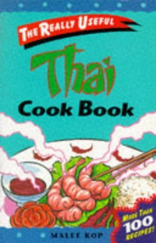 really-useful-thai-cook-book-really-useful-series-by-malee-kop-1-mar-1996-paperback