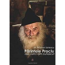 Părintele Proclu, așa cum l-am cunoscut