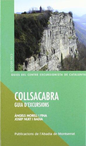 Collsacabra. Guia d'excursions (Guies del Centre Excursionista de Catalunya) por Àngels Morell i Fina