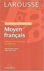 Dictionnaire du Moyen Français Coll Université Np