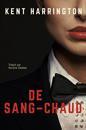 De sang-chaud par Kent Harrington