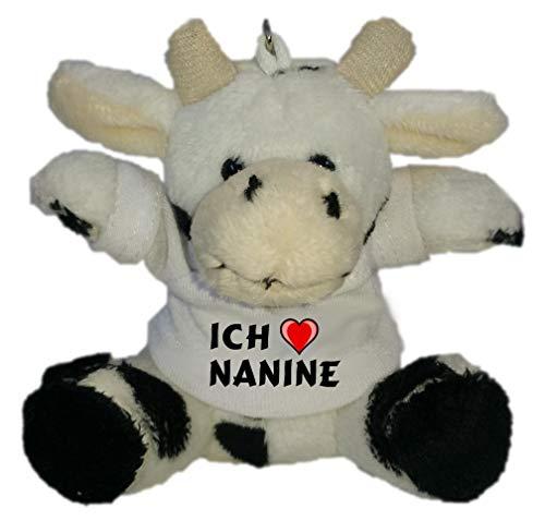 SHOPZEUS Plüsch Kuh Schlüsselhalter mit T-Shirt mit Aufschrift Ich Liebe Nanine (Vorname/Zuname/Spitzname)